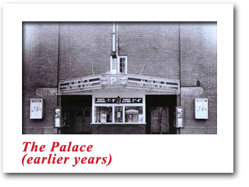 Palace Theatre - Earlier Years
